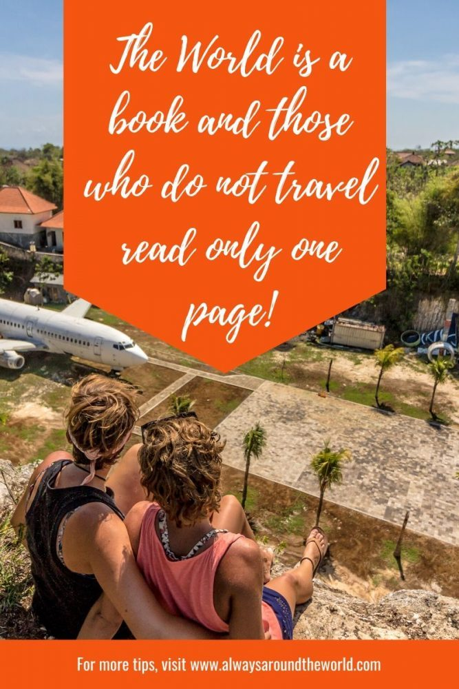 Travel Quote: The World is a book and those who do not travel read only one page!
