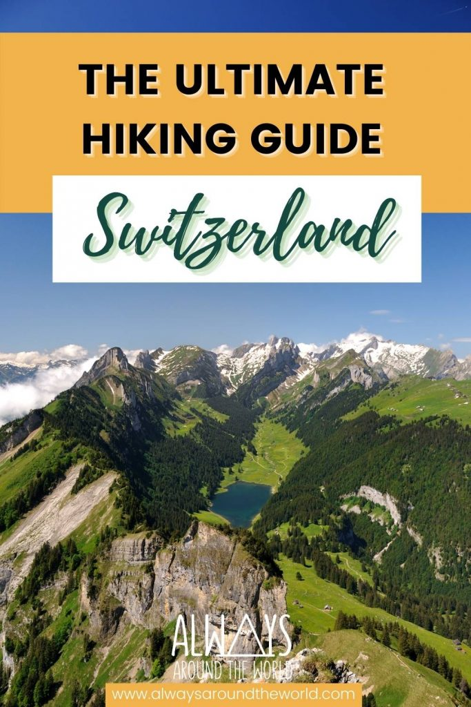 The ultimate hiking guide for Switzerland