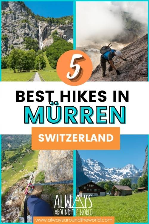 5 best hikes around Mürren and Lauterbrunnen Switzerland #switzerland #hiking