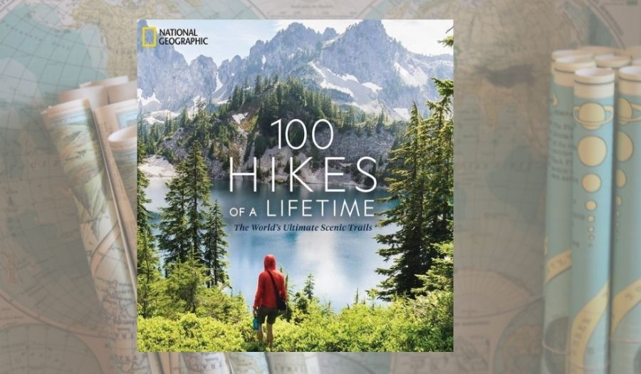 100 hikes of a lifetime - Travel Books
