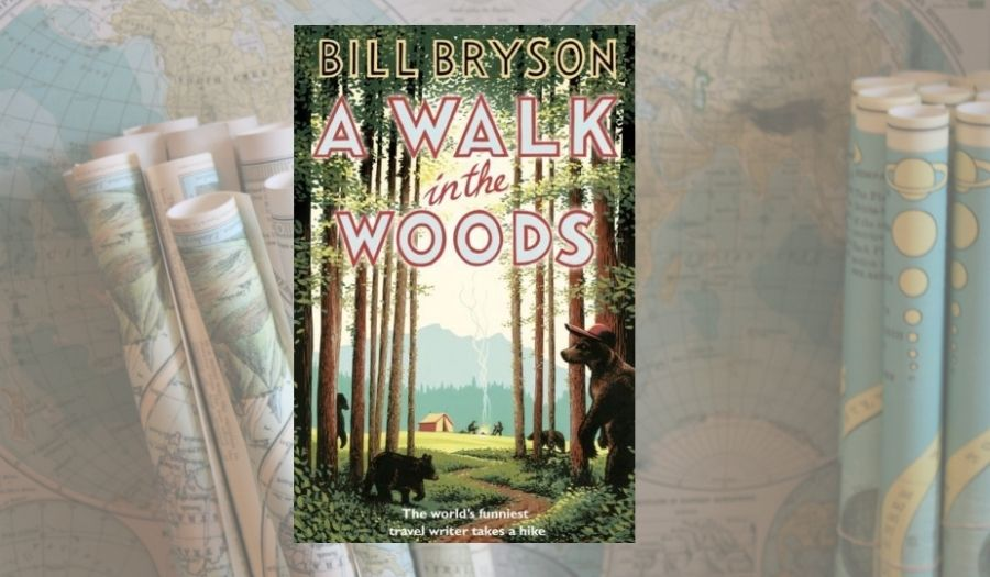 A walk in the woods - Travel Books